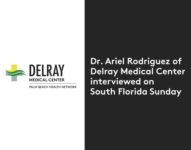 dr-ariel-rodriguez-of-delray-medical-center-interviewed-on-south-florida-sunday
